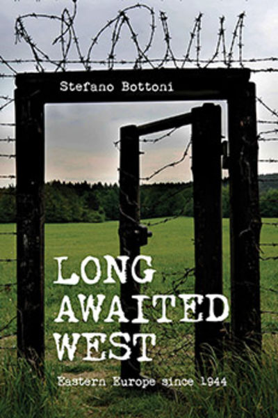 Bookcover Long Awaited West. Eastern Europe since 1944