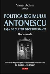 Bookcover The Policy of the Antonescu Regime towards the Neo-Protestant Denominations. Documents