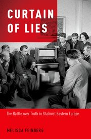 Bookcover Curtain of Lies: The Battle over Truth in Stalinist Eastern Europe