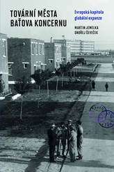 Bookcover The Company Towns of the Baťa Concern. European Chapter of Global Expansion